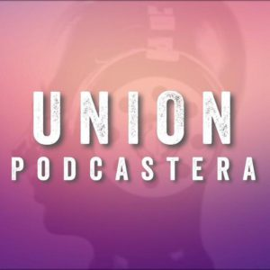 union Podcastera